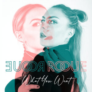 ROOUE - What You Want single cover
