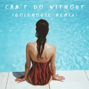 Irish Musician Johnny Bourke teams up with GOLDHOUSE DJ for an exhilarating remix of debut 'Can't Do Without' Available to Stream Everywhere Now
