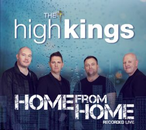 The High Kings - Home From Home