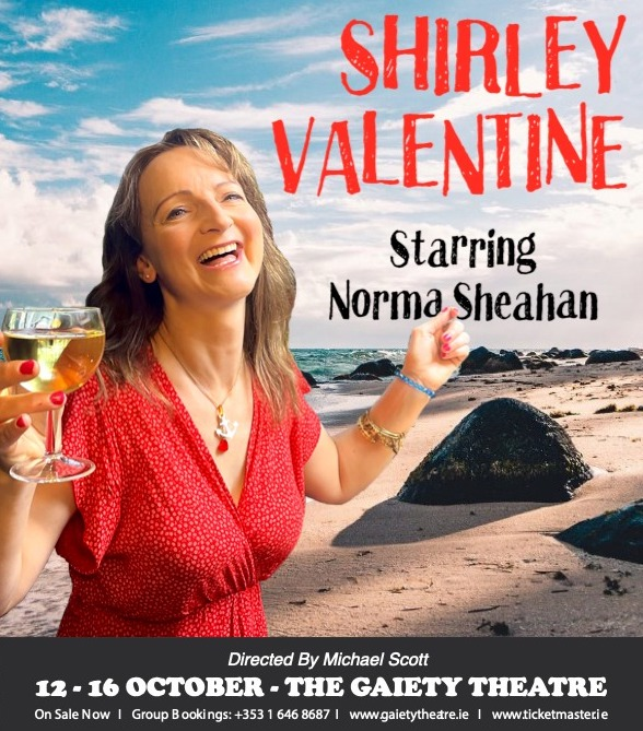 Gaiety Theatre announces the hilarious comedy hit SHIRLEY VALENTINE this October 12-16th 2021